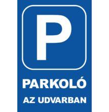 Parkoló tábla - parkoló az udvarban