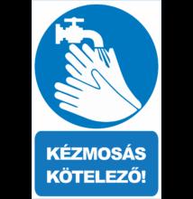 Kézmosás kötelező tábla