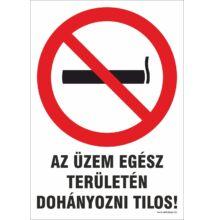 Dohányozni tilos tábla - üzem területén