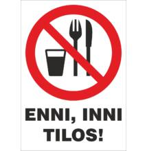Enni, inni tilos tábla