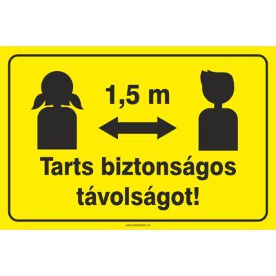 Tarts biztonságos távolságot - tábla