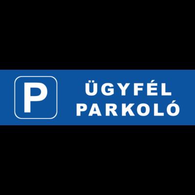 Ügyfél parkoló tábla