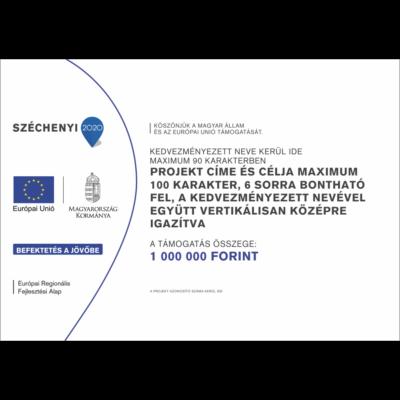 C típusú tábla - Széchenyi 2020
