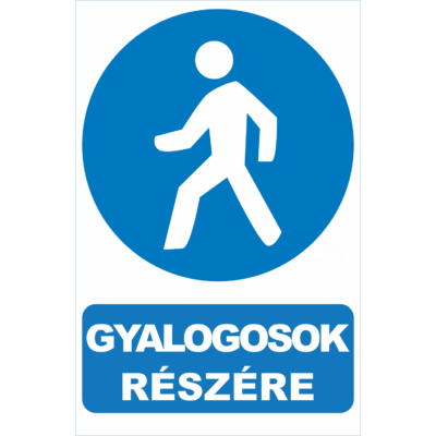 Gyalogosok részére tábla