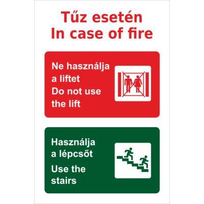 Tűz esetén ne használja a liftet tábla – utánvilágító