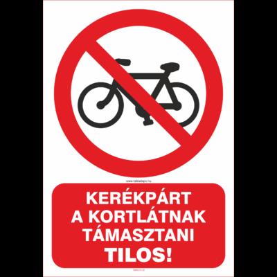 Kerékpárt a korlátnak támasztani tilos tábla