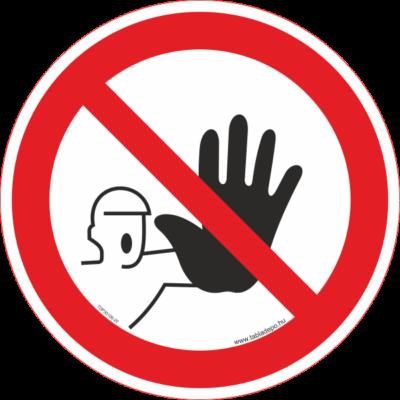 Belépni tilos tábla -  piktogram