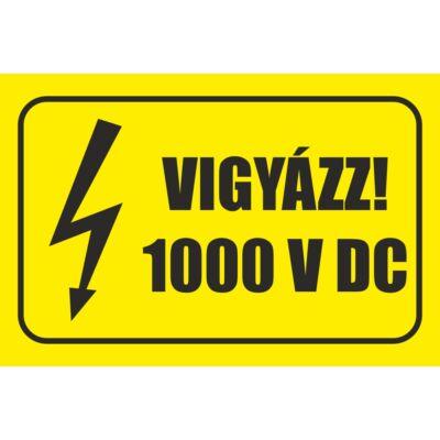 Vigyázz 1000 V DC tábla