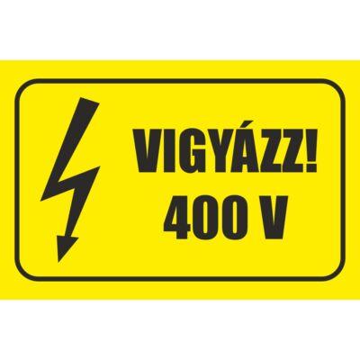 Vigyázz 400 V tábla