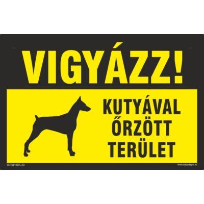 Vigyázz- kutyával őrzött terület tábla