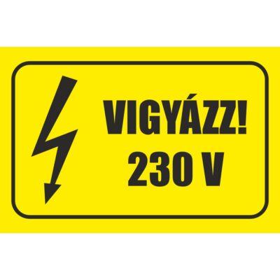 Vigyázz 230 V matrica