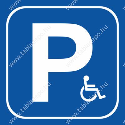 mozgássérült parkoló tábla