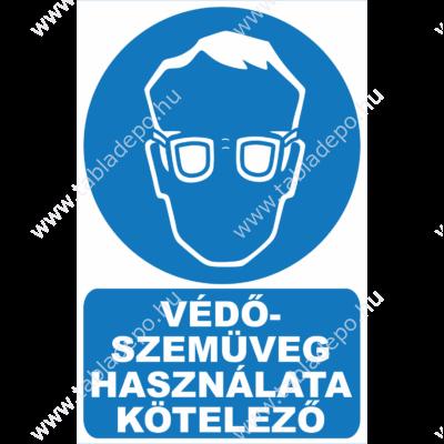 védőszemüveg használata kötelező tábla