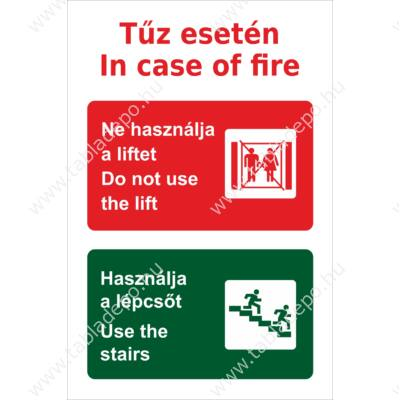 tűz esetén ne használja a liftet – utánvilágító tábla
