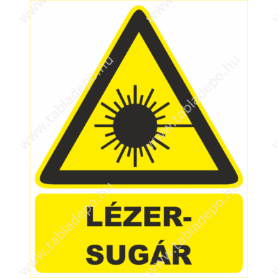figyelmeztető táblák, lézersugár