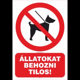 állatokat behozni tilos tábla és matrica