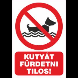 kutyát fürdetni tilos tábla