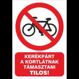 tiltó tábla, kerékpárt a korlátnak támasztani tilos