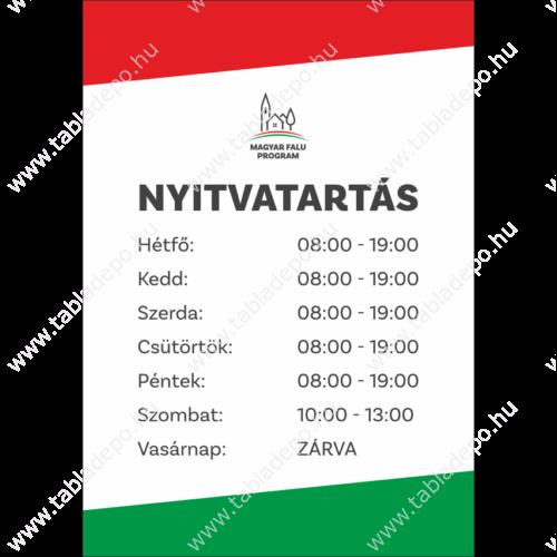 Magyar Falu Program kisboltok  nyitvatartás tábla egyedi nyitvatartási idővel