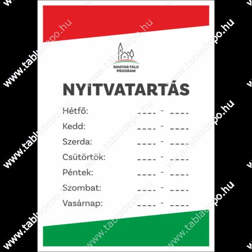 Magyar Falu Program kisboltok  nyitvatartás tábla