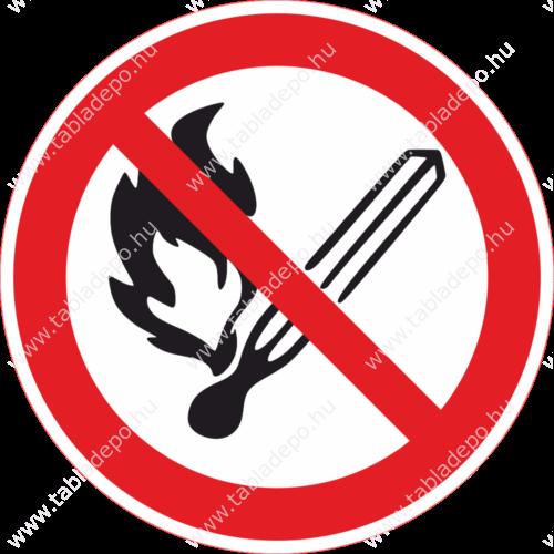 nyílt láng használata tilos tábla